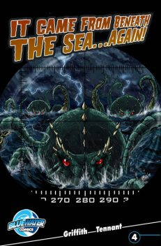 It Came From Beneath the Sea… Again! #4, Clay Griffith, Todd Tennant
