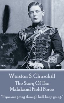 The Story of the Malakand Field Force, Winston Churchill