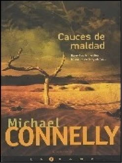 Cauces De Maldad, Michael Connelly