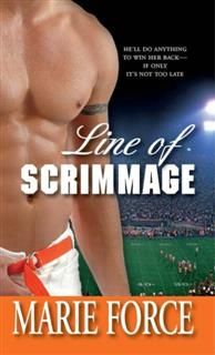 Line of Scrimmage, Marie Force