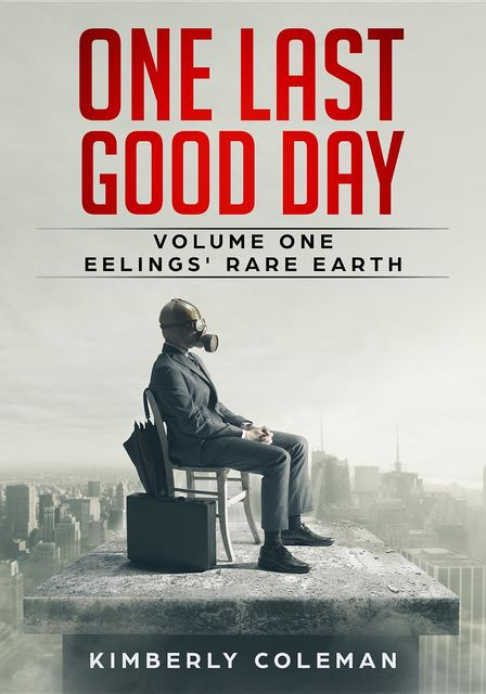 One Last Good Day, Kimberly Coleman