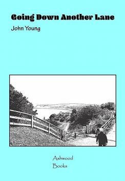 Going Down Another Lane, John Young
