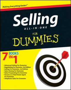 Selling All-in-One For Dummies, Tom Hopkins, Dirk Zeller, Ralph R.Roberts with Joe Kraynak, with Meg Schneider, Michael Donaldson
