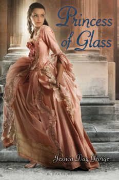 Princess of Glass, Jessica Day George