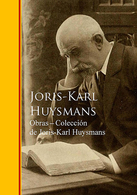 Obras – Coleccion de Joris-Karl Huysmans, Joris-Karl Huysmans