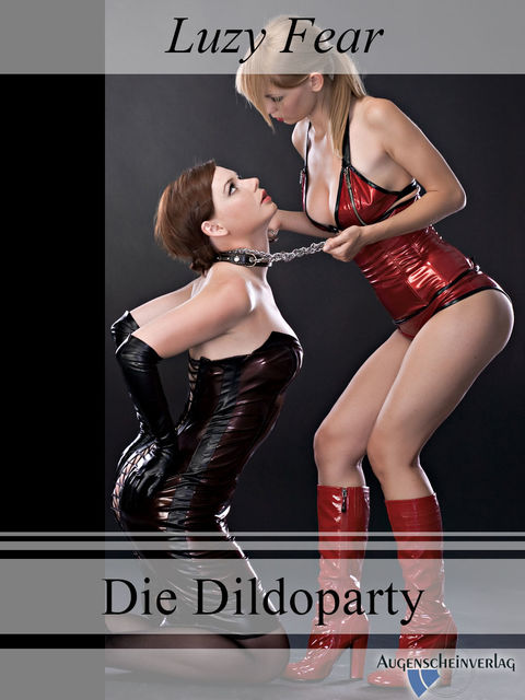 Die Dildoparty, Luzy Fear