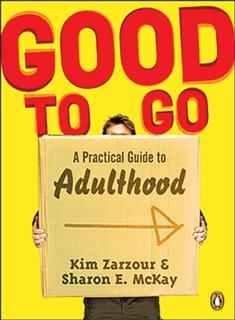 Good To Go A Practical Guide To Adulthood, Sharon E Mckay