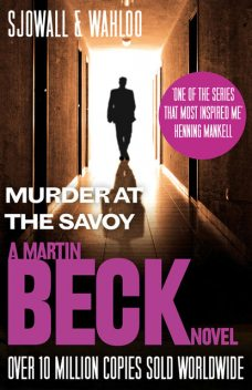 Murder at the Savoy (The Martin Beck series, Book 6), Maj Sjowall, Per Wahloo