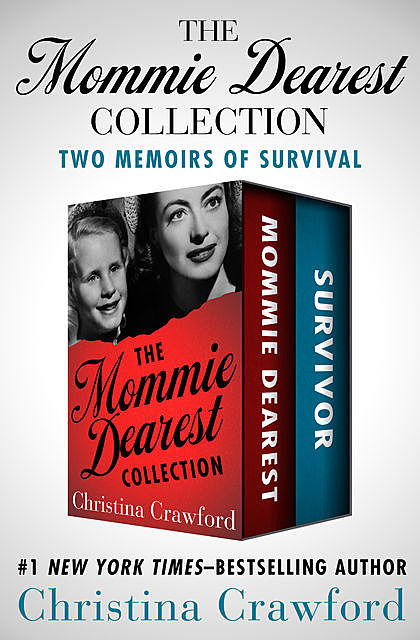 The Mommie Dearest Collection, Christina Crawford