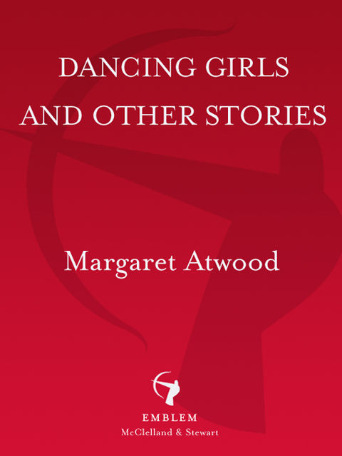 Dancing Girls, Margaret Atwood