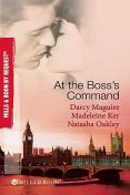 At The Boss's Command, Natasha Oakley, Darcy Maguire, Madeleine Ker