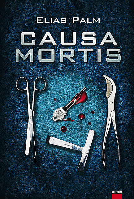 Causa mortis, Elias Palm