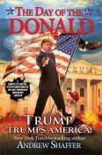 The Day of the Donald, Andrew Shaffer
