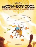 Le cow-boy cool, Tjibbe Veldkamp