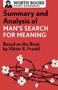 Summary and Analysis of Man's Search for Meaning, Worth Books
