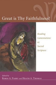 Great Is Thy Faithfulness, Robin Parry