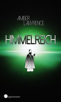 Himmelreich, Amber Lawrence
