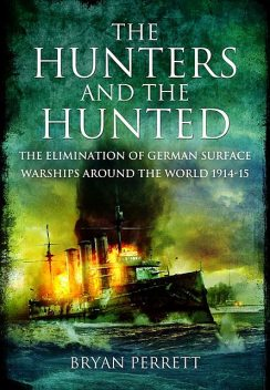 The Hunters and the Hunted, Bryan Perrett