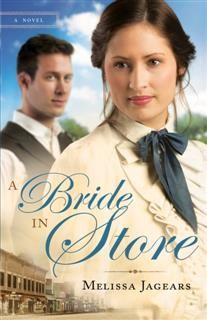 Bride in Store (Unexpected Brides Book #2), Melissa Jagears