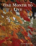 One Month to Live, Eloise De Sousa