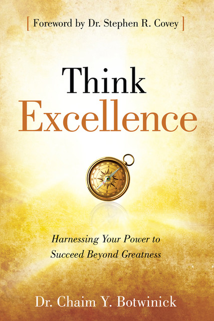 Think Excellence, Chaim Y. Botwinick