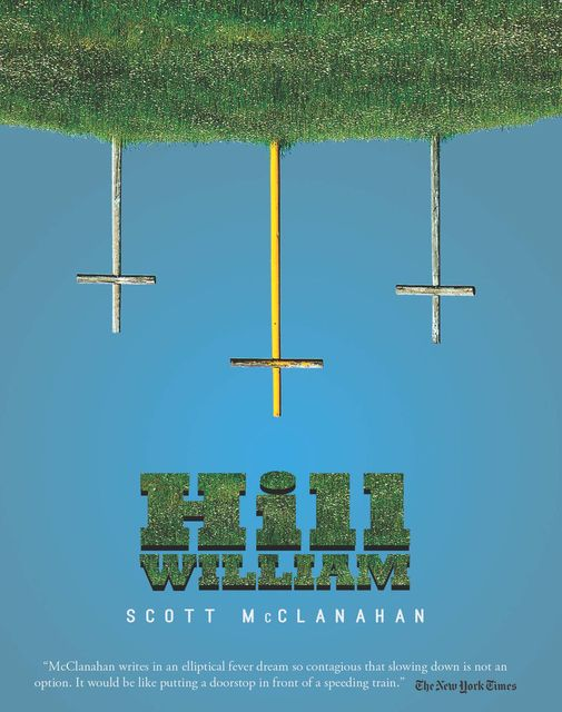 Hill William, Scott McClanahan