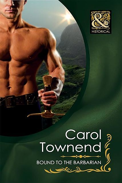 Bound to the Barbarian, Carol Townend