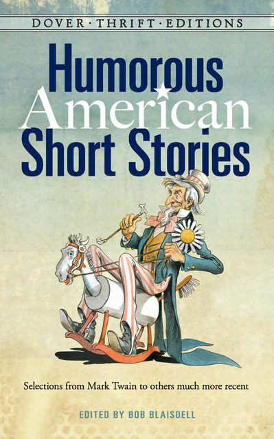 Humorous American Short Stories, Bob Blaisdell