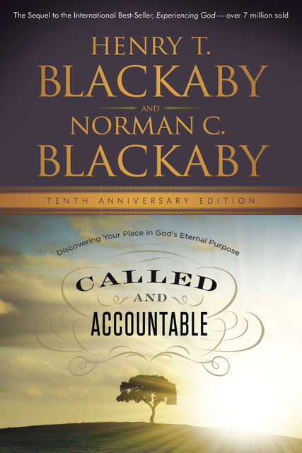 Called and Accountable Tenth Anniversary Edition, Henry Blackaby, Norman C.Blackaby