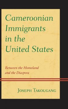 Cameroonian Immigrants in the United States, Joseph Takougang