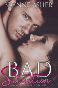 Bad Situation (The Montgomery Series Book 1), Brynne Asher