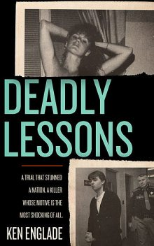 Deadly Lessons, Ken Englade