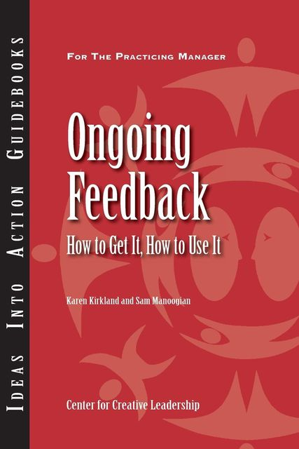 Ongoing Feedback, Karen Kirkland, Sam Manoogian