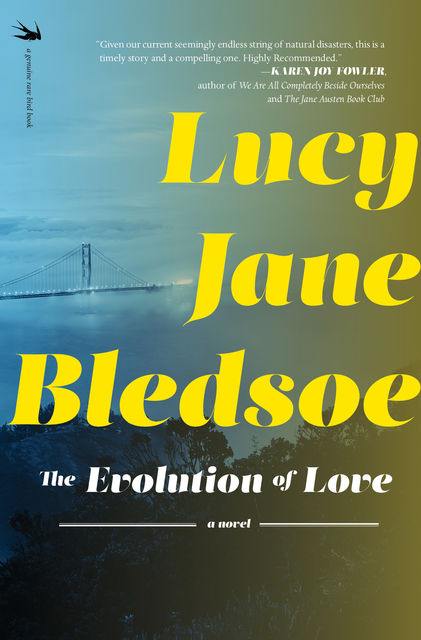 The Evolution of Love, Lucy Jane Bledsoe