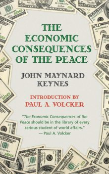 The Economic Consequences of Peace, John Maynard Keynes