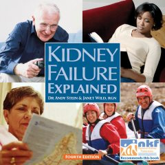 Kidney Failure Explained, Andy Stein, Janet Wild