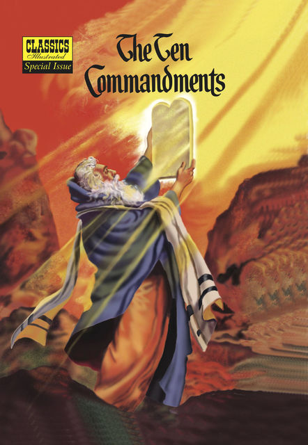 The Ten Commandments   – Classics Illustrated Special Issue, Lorenz Graham