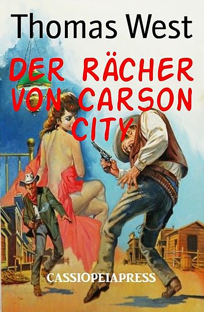 Der Rächer von Carson City, Thomas West