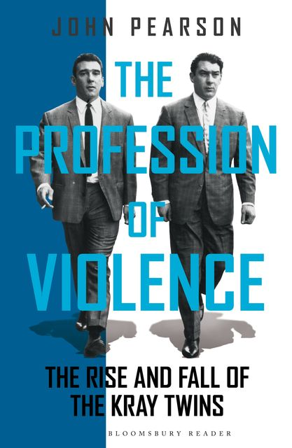 The Profession of Violence, John Pearson