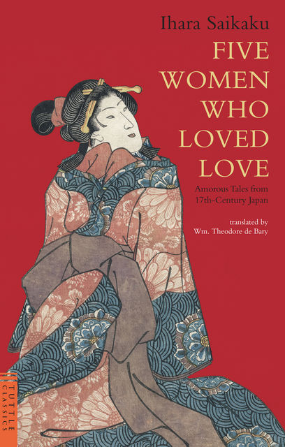 Five Women Who Loved Love, Saikaku Ihara