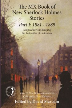 MX Book of New Sherlock Holmes Stories Part I, David Marcum