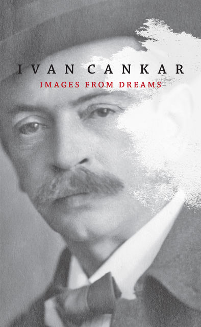 Images from dreams, Ivan Cankar