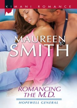 Romancing the M.D, Maureen Smith