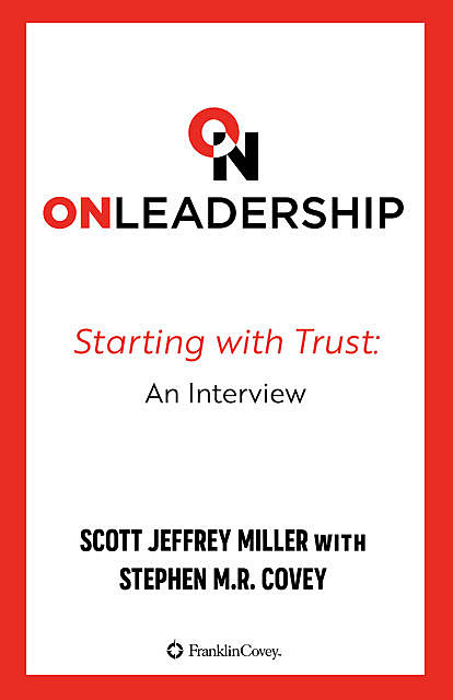 On Leadership, Scott Miller