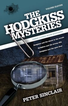 The Hodgkiss Mysteries Volume 11, Peter Sinclair