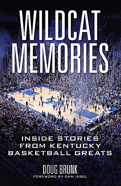 Wildcat Memories, Doug Brunk
