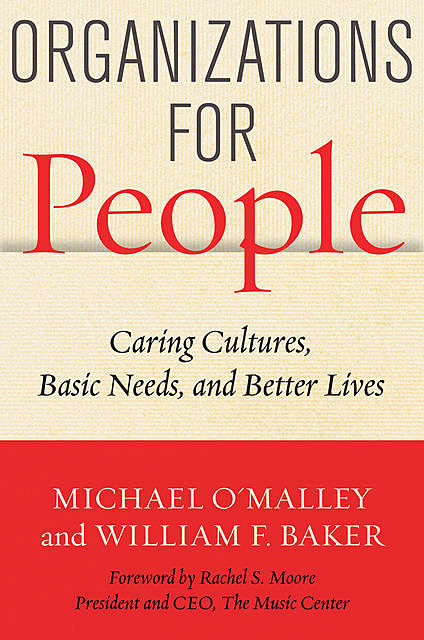 Organizations for People, William Baker, Michael O'Malley