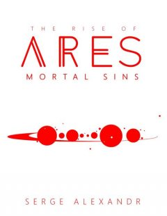 The Rise of Ares, Serge Alexandr