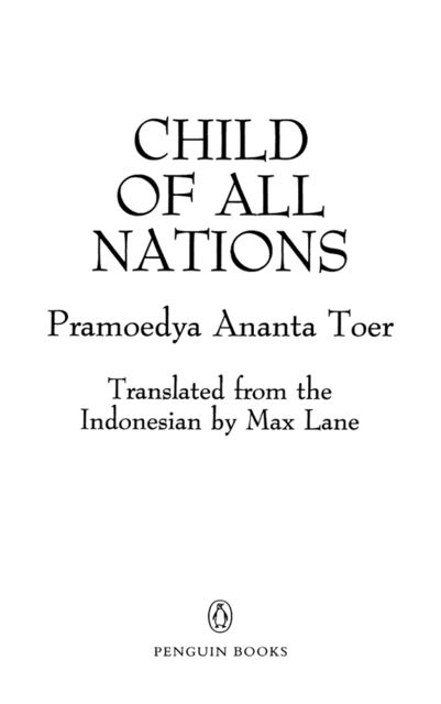 Child of All Nations, Pramoedya Ananta Toer