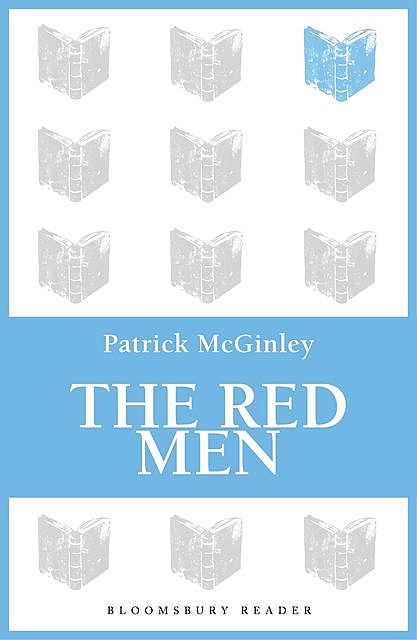The Red Men, Patrick McGinley